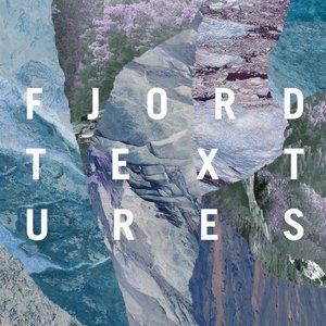 Fjord - Textures (2016)