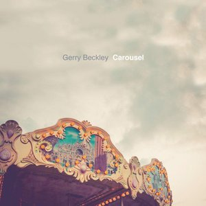 Gerry Beckley (of America) - Carousel (2016)