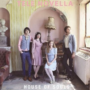 Tele Novella - House of Souls (2016)