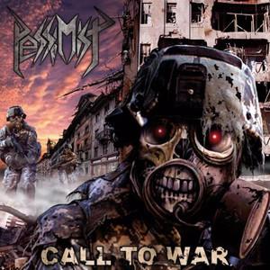 Pessimist - Call to War (Reissue) (2016)