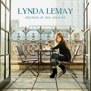 Lynda Lemay - Decibels Et Des Silences (Deluxe Edition) (2016)