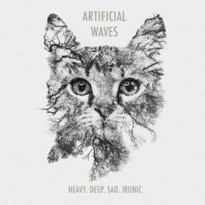 Artificial Waves - Heavy. Deep. Sad. Ironic. (2016)
