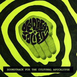 Deadbeat Society - Soundtrack for the Cultural Apocalypse (2016)