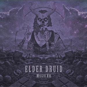 Elder Druid - Magicka (EP) (2016)
