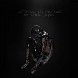 Justin Michael Williams - Metamorphosis (2016)