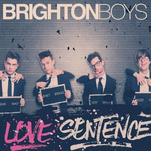 The Brighton Boys - Love Sentence (2016)