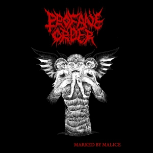 Profane Order - Marked By Malice (2016)