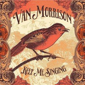 Van Morrison - Keep Me Singing (2016)