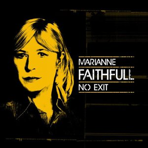 Marianne Faithfull - No Exit (Live) (2016)