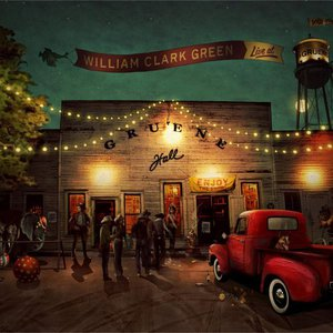 William Clark Green - Live at Gruene Hall (2016)