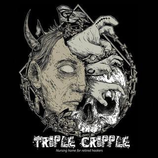 Triple Cripple – Nursing Home For Retired Hookers (2016) Album