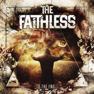 The Faithless - To The End (2016)