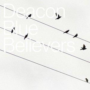 Deacon Blue - Believers (2016)