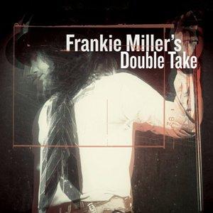 Frankie Miller - Frankie Miller's Double Take (2016)