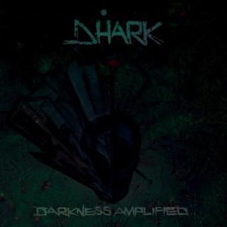 Dhark – Darkness Amplified (2016) Album