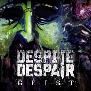 Despite Despair – Geist (2016) Album