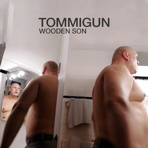 Tommigun - Wooden Son (2016)