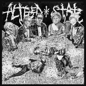 Altered State - The European Commission Of Death (EP) (2016)
