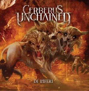 Cerberus Unchained - Di Inferi (EP) (2016)