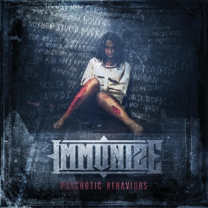 Immunize - Psychotic Behaviours (2016)