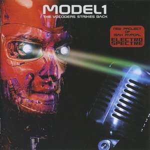 Model1 - The Vocoders Strikes Back (2016)