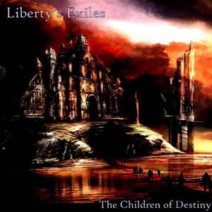 Liberty's Exiles - The Children of Destiny (2016)