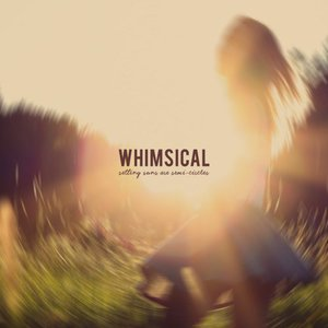 Whimsical - Setting Suns Are Semi-Circles (2016)