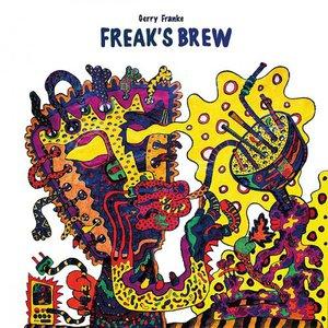 Gerry Franke - Freaks Brew (2016)