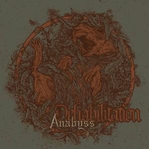 Anabyss - Dehabilitation (2016)