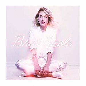 Britt Nicole - Britt Nicole (Deluxe Edition) (2016)