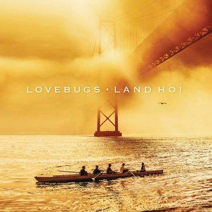 Lovebugs - Land Ho! (2016)