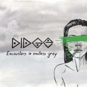 Didge - Encounters In Endless Grey (2016)