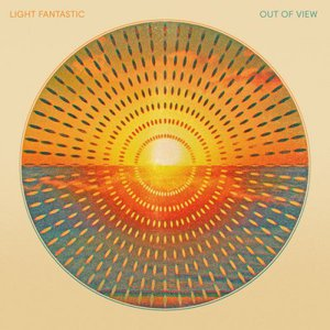 Light Fantastic - Out of View (2016)