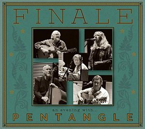 The Pentangle - Finale: An Evening with Pentangle (2016)