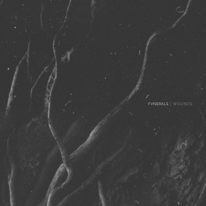 FVNERALS - Wounds (2016)