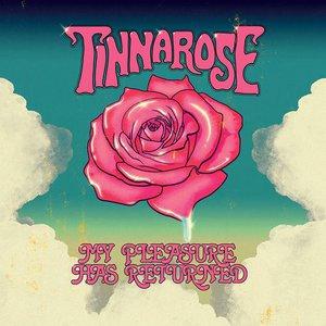 Tinnarose - My Pleasure Has Returned (2016)
