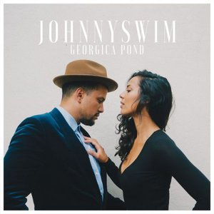 JOHNNYSWIM - Georgica Pond (2016)
