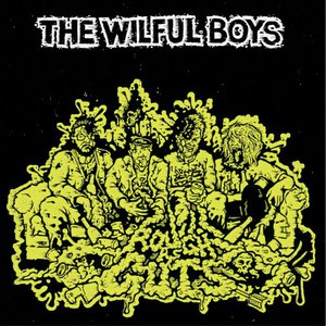 The Wilful Boys - Rough As Guts (2016)