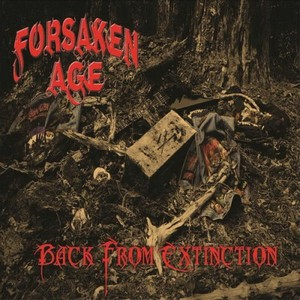 Forsaken Age - Back From Extinction (2016)