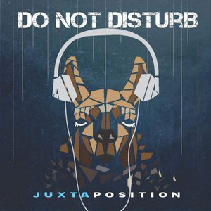Juxtaposition - Do Not Disturb (2016)