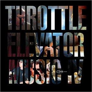 Throttle Elevator Music - Throttle Elevator Music IV (2016)