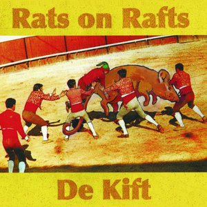 Rats on Rafts / De Kift - Rats on Rafts / De Kift (Collaboration) (2016)
