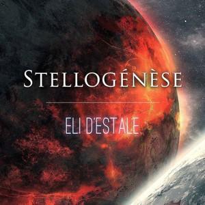 Eli d'Estale - Stellogenese (2016)