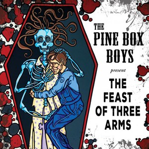 The Pine Box Boys - The Feast Of Three Arms (2016)