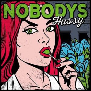Nobodys - Hussy (2016)