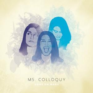 Guns On Mars - Ms. Colloquy (2016)