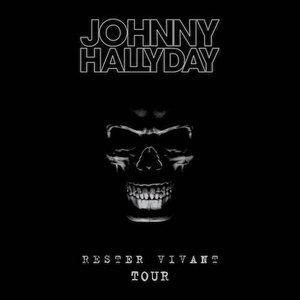 Johnny Hallyday - Rester Vivant Tour (Live Au Palais 12 Bruxelles 2016) (2016)