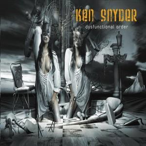 Ken Snyder - Dysfunctional Order (2016)