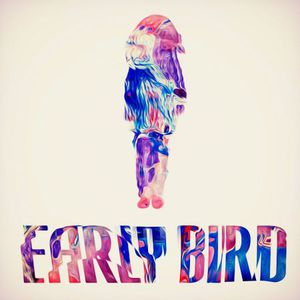 Early Bird - Early Bird (2016)