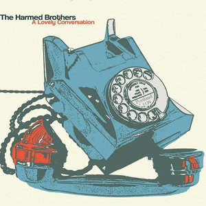 The Harmed Brothers - A Lovely Conversation (2016)